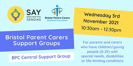 Bristol Parent Carer Central Support Group - Wednesday 3rd November 2021 tickets