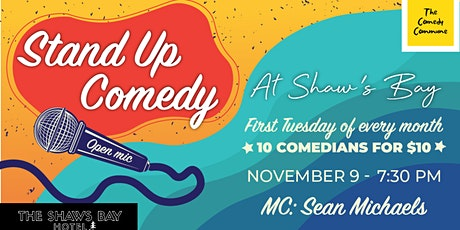 Stand Up At Shaw's Bay - Open Mic Comedy with The Comedy Commune tickets