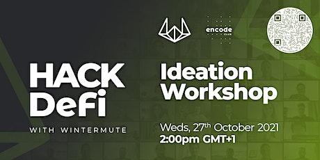 Hack DeFi with Wintermute: Ideation Workshop tickets