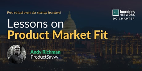 Lessons on Product Market Fit with Andy Richman tickets