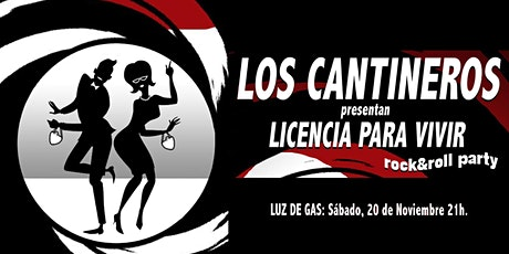LOS CANTINEROS - Licencia para vivir entradas