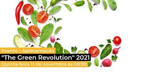 Apresentação do estudo The Green Revolution 2021 bilhetes