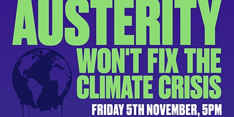 Austerity Won't Fix the Climate Crisis tickets