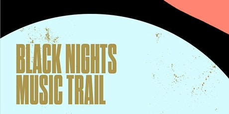BLACK NIGHTS MUSIC TRAIL WITH CURTIS WATT tickets