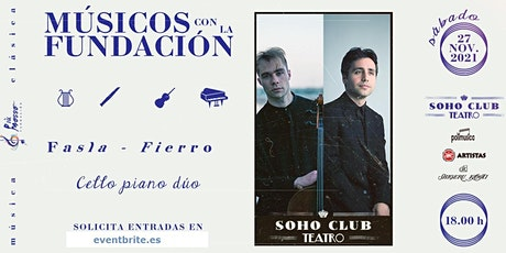 SOUVENIR EUROPEO. Dúo KIRIL FASLA, chelo y FRANCISCO FIERRO, piano. entradas