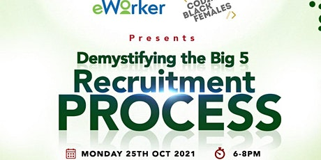 CBF x eWorker: Demystifying the Big 5 Recruitment Process tickets