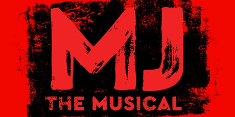 MIM Goes To Broadway: MJ - The Musical tickets