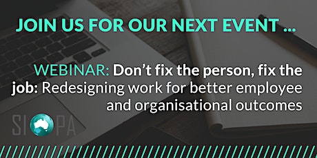 WEBINAR: Don't fix the person, fix the job: Redesigning work tickets