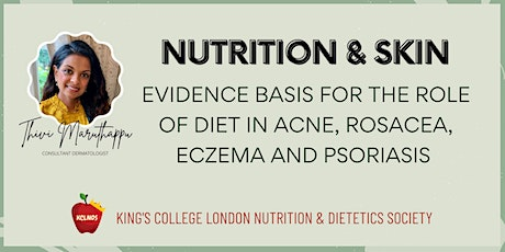 TALK: Evidence for the role of diet in acne, rosacea, eczema, psoriasis tickets