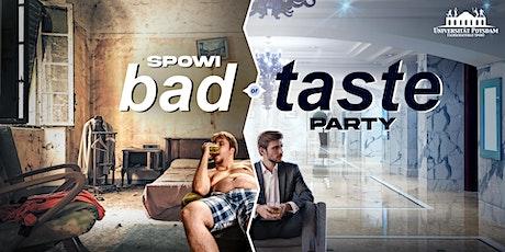 SpoWi Bad (or) Taste Party Tickets
