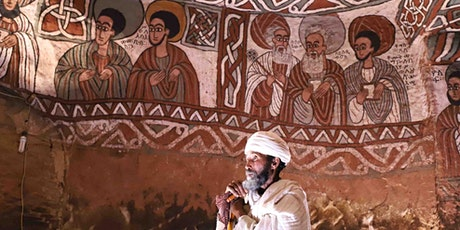 The Painted Churches of Ethiopia: Preserving a Fragile Heritage tickets