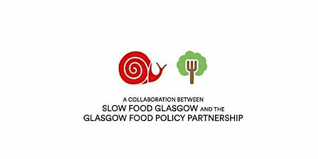 Glasgow Sustainable Food Directory Launch/Adopt an Ark of Taste Fruit Tree tickets