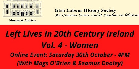 Left Lives Vol. 4 - Women (with Mags O'Brien & Seamus Dooley) tickets