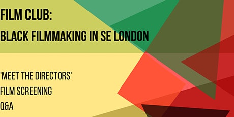 Film Club: Black Film Making in SE London tickets