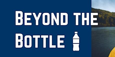 Beyond the Bottle entradas