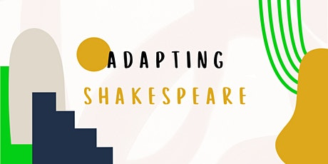 Adapting Shakespeare tickets