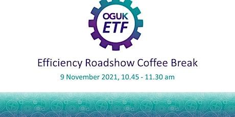 Efficiency Roadshow Coffee Break tickets