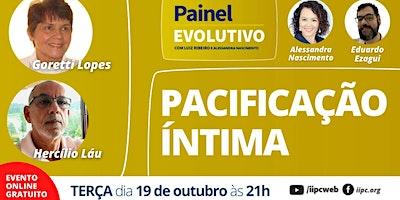 Painel Evolutivo – Pacificação Íntima