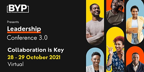 BYP Leadership Conference 2021 #CollaborationIsKey tickets