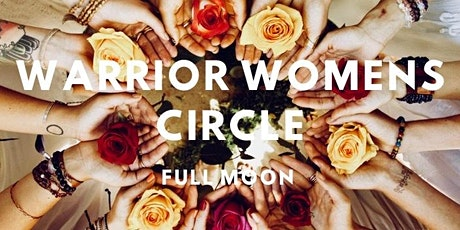 Warrior Women's Circle - Full Moon tickets