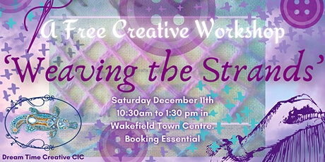 """Free Creative Workshop """"Weaving the Strands"""" tickets"""