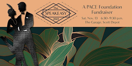 The Speakeasy 2021 - A PACE Foundation fundraiser tickets