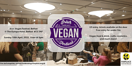 Irish Vegan Festival - Belfast tickets