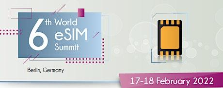 6th World eSIM Summit Tickets