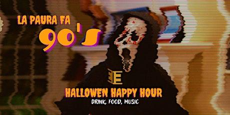 La paura fa 90's - Halloween Happy Hour biglietti