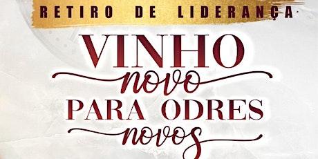 RETIRO DE LIDERANÇA | VINHO NOVO PARA ODRES NOVOS ingressos