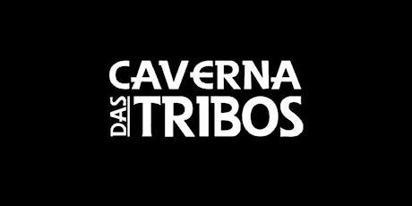 Caverna Das Tribos SOMBRIO (Sexta- Feira 22/10) ingressos