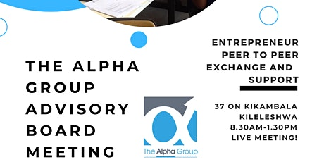 The Kenya Alpha Group Meeting for Entrepreneurs, CEO's and Business Owners tickets