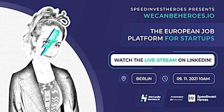 wecanbeheroes.io | the European job platform for startups Tickets