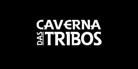Caverna Das Tribos CRICIÚMA (Sexta- Feira 22/10) ingressos