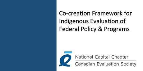 Co-creation Framework for Indigenous Evaluation of Federal Policy & Progra tickets