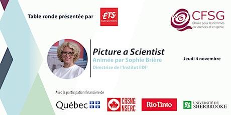 Table ronde sur le documentaire Picture a scientist - Présentée par l'ÉTS tickets