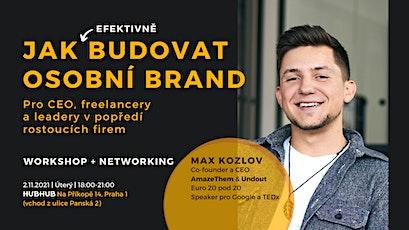 Jak efektivně budovat osobní brand | Max Kozlov a AmazeThem tickets