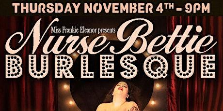 Nurse Bettie Burlesque tickets