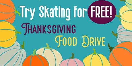 'Try Skating For Free' Thanksgiving Food Drive tickets