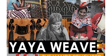 Finissage: Yaya weave- The Hands Remember tickets