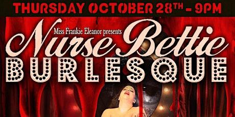 HALLOWEEN SHOW @ Nurse Bettie Burlesque tickets