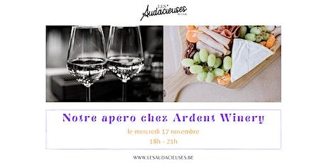 Notre apéro chez Ardent Winery billets