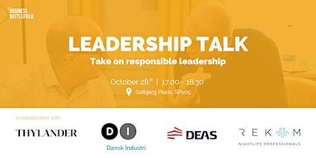 Leadership Talk - Take on responsible leadership tickets