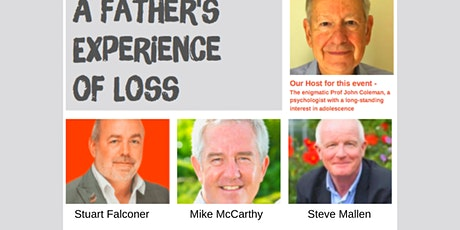 A Father's Experience of Loss - An Online Panel Event tickets