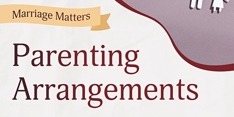 Marriage Matters- Parenting Arrangements in Family Law tickets
