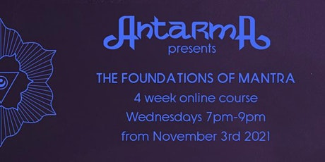 Antarma presents  - The Foundations of Mantra tickets