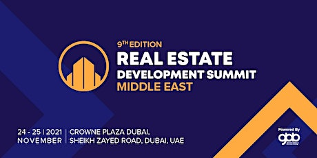 9th Edition Real Estate Development Summit – Middle East tickets