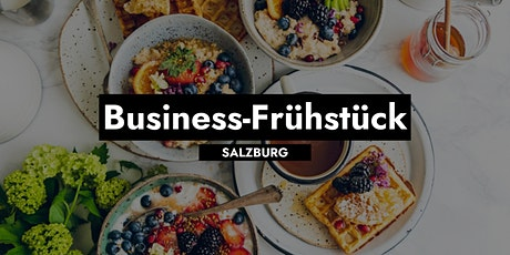 Business-Frühstück in Salzburg Tickets