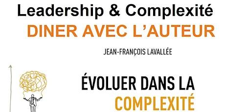 Leadership et Complexité - Diner avec l'auteur billets