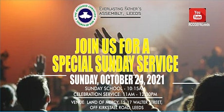 REGISTER TO ATTEND A SPECIAL SUNDAY SERVICE - SUNDAY,  OCTOBER 24, 2021 tickets